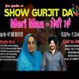 16-3-2021 Show Gurjit Da Maa