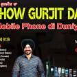 04-05-2021 Show Gurjit Da Mobil Di Life