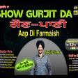 2021-09-16.#ShowGurjitDa #FarmaishAapDi #GAUN PANI