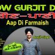 2021-10-07 #ShowGurjitDa #FarmaishAapDi #GAUN PANI