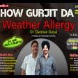 2021-08-31#showgurjitda #weather #allergy #DrDarshanGoyal