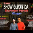 14-04-2021 Show Gurjit Da With Live Davinder Pandit