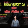 13-05-2021 Show Gurjit Da Music Geet Sangeet Life