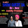 14-05-2021 Show Gurjit Da Gas Acidity