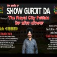 05-04-2021 Show Gurjit Da Royal City Patiala