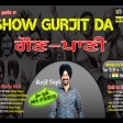 2021-09-09 #ShowGurjitDa #Gaunpanni