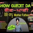 2021-09-10 #ShowGurjitDa #Maa #father #maabaap #Rab #janamdata