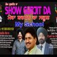 21-04-2021 ShowGurjitDa Bachpan Da School
