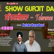 2021-08-25 #showgurjitda #sahansheelta #Narinderbassi #tolerance