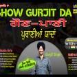 2021-09-17#showgurjitda #gaunpanni #puraniayaadan