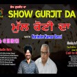 2021-08-11#showgurjitda #roti #struggle#eat #lifestyle #radiochannpardesi