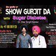 16-04-2021 Show Gurjit Da Suger Dr.sher Singh Mander