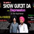 30-04-2021 Show Gurjit Da Dipration