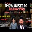 01-04-2021 Show Gurjit Da Kesari Suvinder vicky