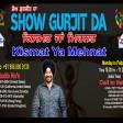 22-04-2021 Show Gurjit Da Kismat Mehnat