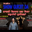 20-04-2021 Show Gurjit Da Kisan