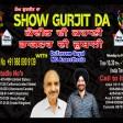 10-05-2021 Show Gurjit Da Tarsem Goyal