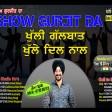2021-09-14. #ShowGurjitDa #Gal Dil Di Das Sajna